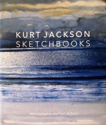 Kurt Jackson Sketchbooks Signed book
